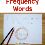 """Red words on white text say """"High Frequency Words: tips for teaching words in meaningful ways."""" Includes a photo of interactive writing where students wrote the high frequency words from the sentence."""