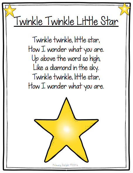 """Photo of a poster with the text of the song """"Twinkle, Twinkle Little Star."""" The poster includes several yellow stars as decorations. Includes high frequency words such as: up, I, you."""