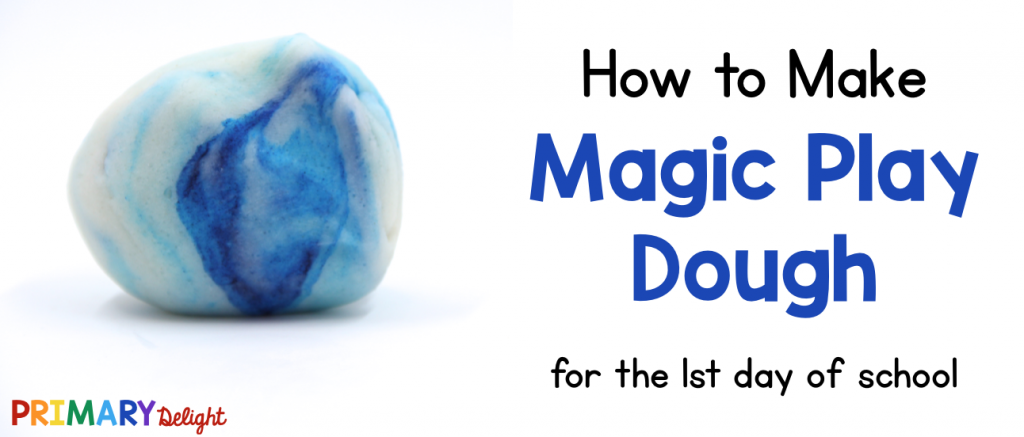 Photo of play dough with blue and white mixed together. Text says: How to Make Magic Play Dough for the 1st day of school.