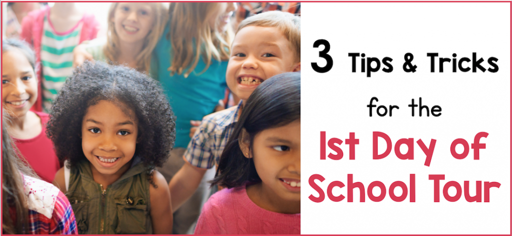 Photo of a group of children smiling at the camera. Texts says: 3 Tips and Tricks for the 1st Day of School Tour.