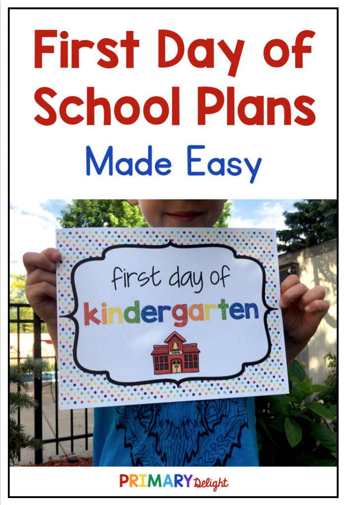 "Text says ""First Day of School Plans Made Easy"" with a photo of a child holding a sign that says ""First Day of Kindergarten."""