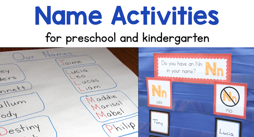 Name Activities for Preschool and Kindergarten (text). Photos of an ABC Name Chart and a question of the day about the letter Nn.