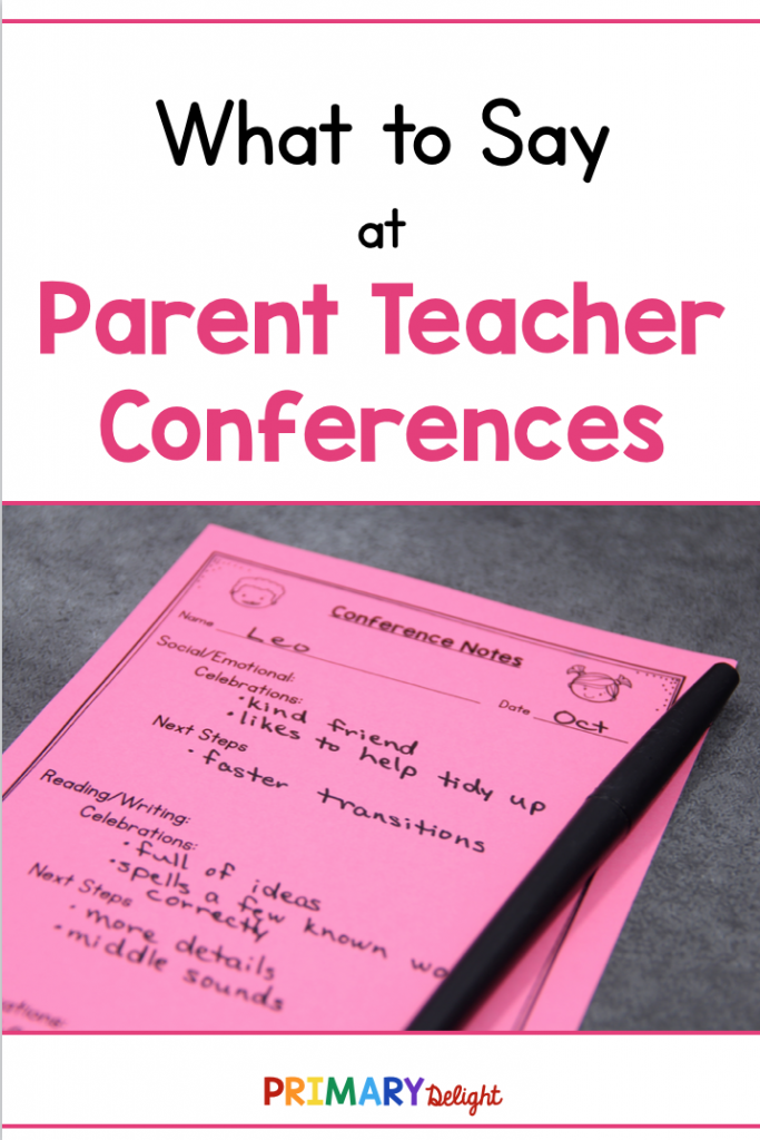 Text: What to Say at Parent Teacher Conferences. Photo: pink conference form with notes about a student.