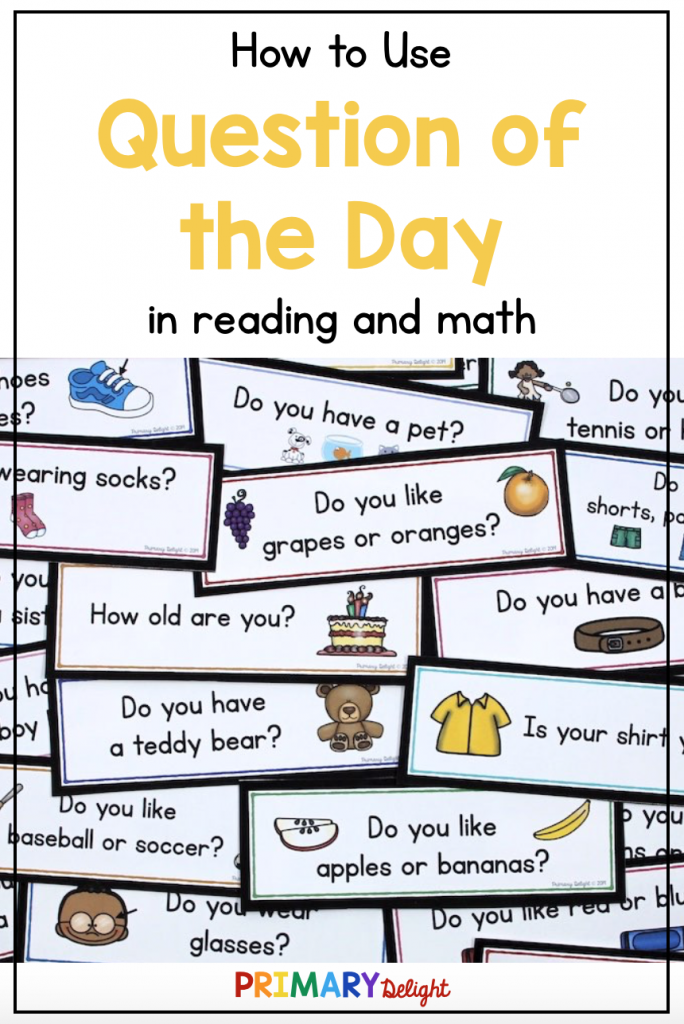 "Collection of colorful Questions of the Day with text that says ""How to Use Question of the Day in reading and math."""