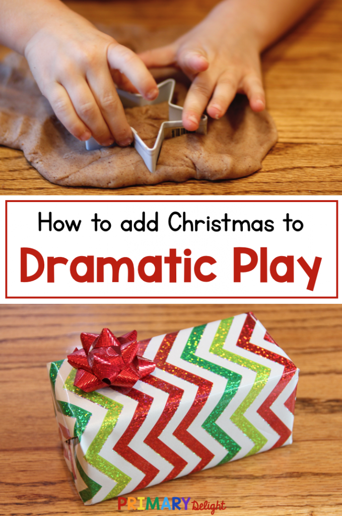 Photos of a child cutting a star out of gingerbread play dough and of a wrapped Christmas gift. Text says: How to add Christmas to Dramatic Play.