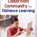 Text says: How to Build Classroom Community for Distance Learning. Photo shows a young boy smiling and waving to someone on the iPad.