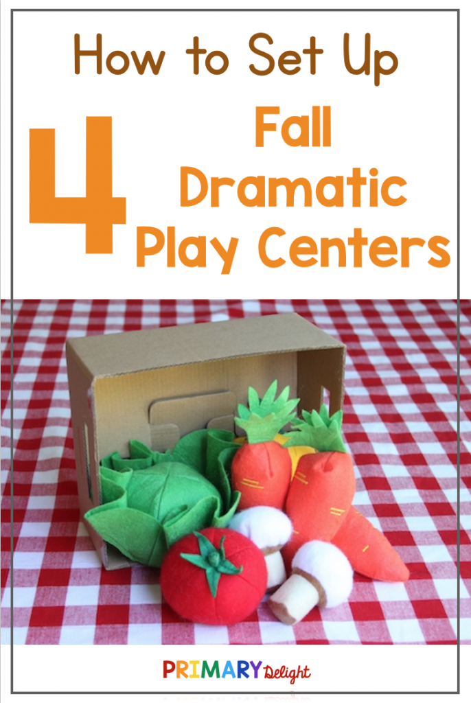 Text says: How to Set Up 4 Fall Dramatic Play Centers. Photo shows pretend produce spilling out of a cardboard box in a pretend market.