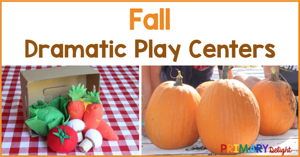 Text with 2 photos below. Text says: Fall Dramatic Play Centers. Photo one shows pretend vegetables spilling out of a cardboard box. Photo two shows several pumpkins sitting on a porch.