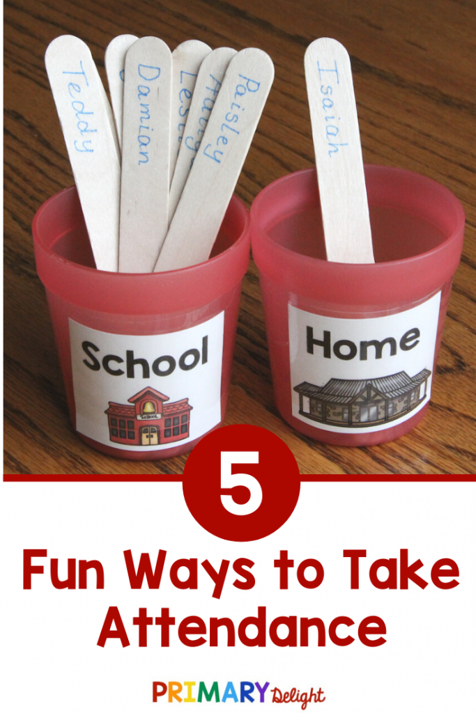 "Photo with two red cups labeled ""School"" and ""Home."" Each contains popsicles sticks to show student attendance. Text says ""5 Fun Ways to Take Attendance."""