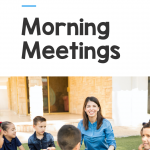 """Photo of happy teacher conducing a morning meeting outside with students seated in a circle. Text says """"Kindergarten Morning Meetings."""""""