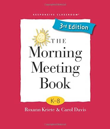 Image of the cover of the Morning Meeting book, which is full of morning meeting activities for kindergarten to 8th grade.