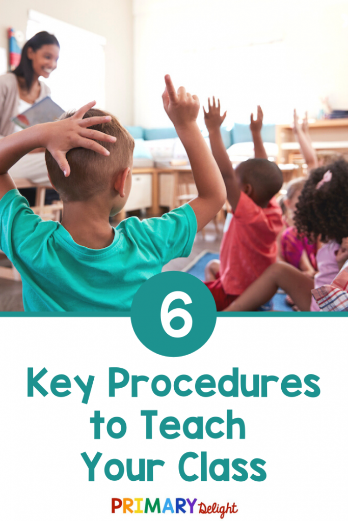 """Photo of class raising their hands in front of a smiling teacher holding a book. Text says """"6 Key Procedures to Teach Your Class."""""""