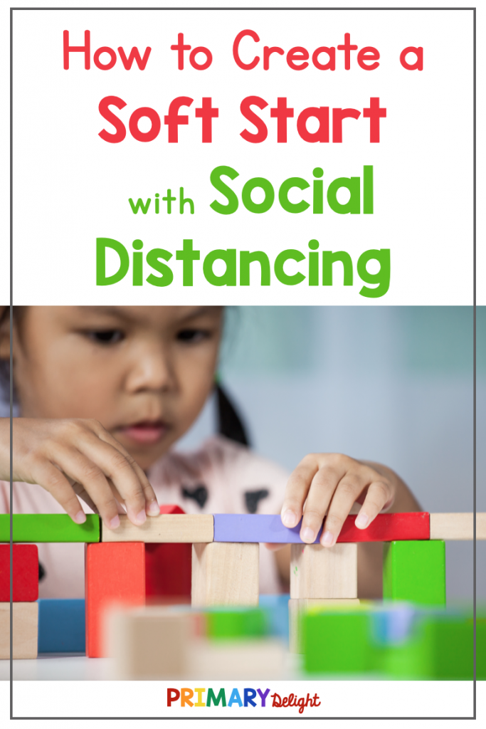 """Photo of a young, solitary girl building with blocks. Text says """"How to Create a Soft Start with Social Distancing."""""""