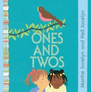 """Book cover  for """"Ones and Twos"""" by Marthe and Nell Jocelyn."""