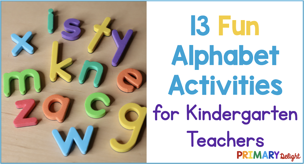 Text says: 13 Fun Alphabet Activities for kindergarten teachers. Photo of a set of colorful letter magnets.