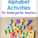 Text says: 13 Fun Alphabet Activities for Kindergarten Teachers. Photo shows a set of colorful letter magnets.