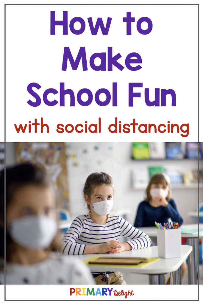 Text says: How to Make School Fun with social distancing. Photo shows 3 girls learning face masks, sitting in a classroom in well-spaced desks.