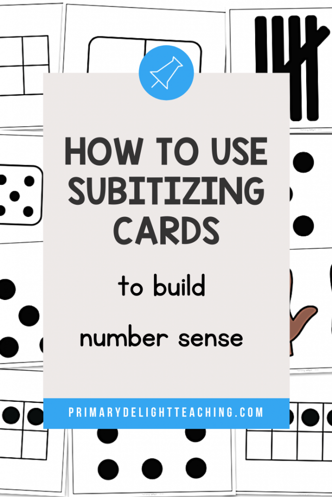 """Text says """"How to Use Subitizing cards to Build Number Sense"""" layered on top of image of subitizing cards."""