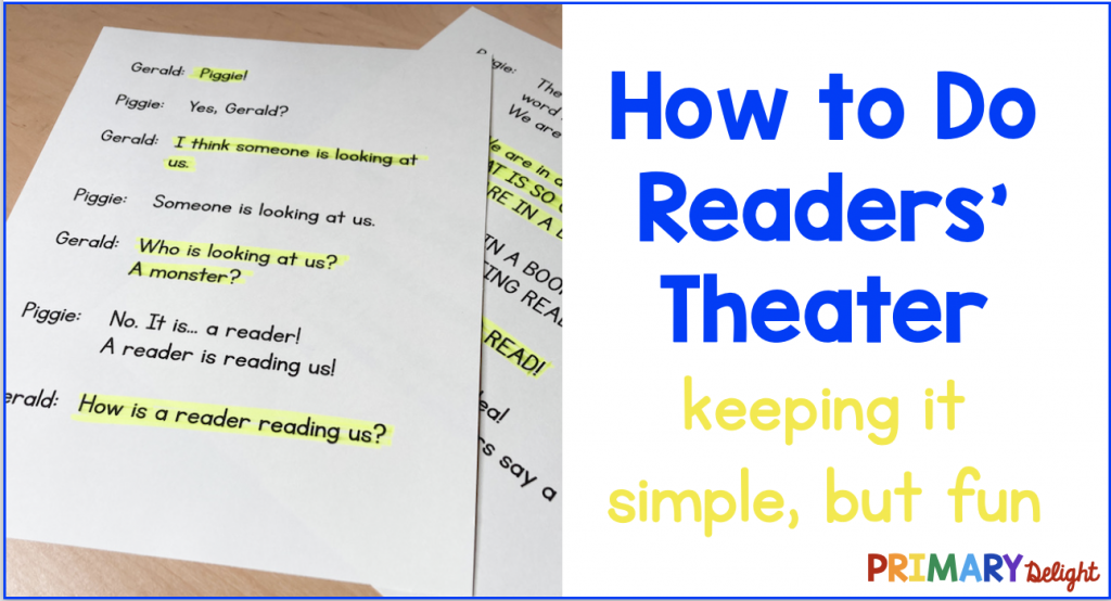 Photo of a simple readers' theater script. Text says: How to Do Readers' Theater - keeping it simple, but fun.