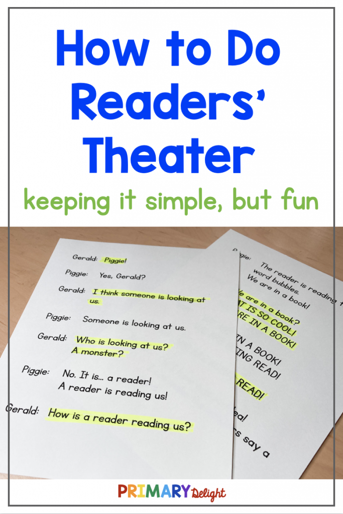 Photo shows a readers theater script with one character's lines highlighted in yellow. Text says: How to Do Readers' Theater - keeping it simple, but fun.