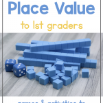 Photo shows a pile of blue place value blocks (tens and ones) with two blue dice. Text says: Teaching Place Value to 1st Graders