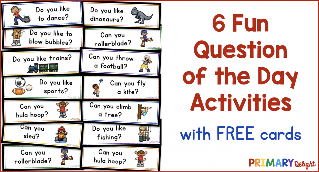 Title: 6 Fun Activities with the Question of the Day. Image shows several question of the day cards.